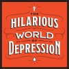 hilarous-world-depression_tile@2
